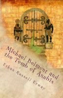 Cover for 'Michael Belmont and the Tomb of Anubis'