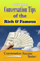 Cover for 'Conversation Tips of the Rich & Famous'