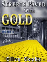 Cover for 'Book 1 - Streets Paved with Gold'