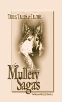 Cover for 'The Mullery Sagas, Volume two, Trees, Tribes & Truths'