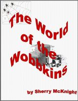 Cover for 'The World of the Wobbkins'