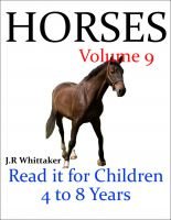 Cover for 'Horses (Read it book for Children 4 to 8 years)'