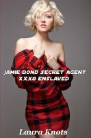 Cover for 'Jamie Bonde Secret Agent xxx8 Enslaved'