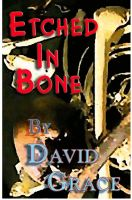 Cover for 'Etched In Bone'