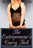 Cover for 'The Entrepreneur's Curvy Tech (Curves BBW Erotic Romance)'