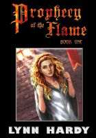 Cover for 'Prophecy of the Flame: Book One'
