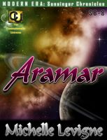 Cover for 'Commonwealth Universe: Modern Era: Sunsinger Chronicles Book 8: Aramar'