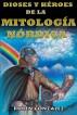Dioses y Héroes de la Mitología Nórdica by Rubén González