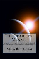Cover for 'The Deadliest Menace'