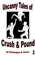 Cover for 'Uncanny Tales of Crush and Pound 2'