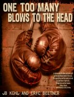 Cover for 'One Too Many Blows To The Head'