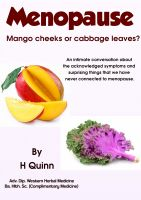 Cover for 'Menopause - Mango Cheeks Or Cabbage Leaves?'