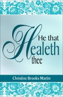 Cover for 'He That Healeth Thee'