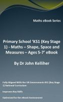 Cover for 'Primary School 'KS1 (Key Stage 1) - Maths – Shape, Space and Measures – Ages 5-7' eBook'