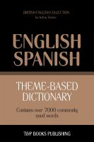 Cover for 'Theme-Based Dictionary - British English-Spanish - 7000 words'
