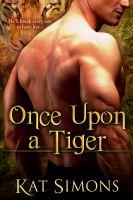 Kat Simons - Once Upon a Tiger