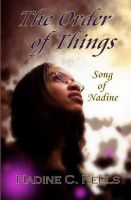 Cover for 'The Order of Things: Song of Nadine'