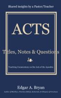 Cover for 'Acts - Titles, Notes & Questions'