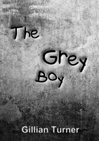 Cover for 'The Grey Boy (A Short Story)'