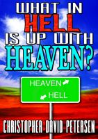 Cover for 'What in Hell is up with Heaven?: No rest for the wicked...'