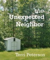 Cover for 'The Unexpected Neighbor'
