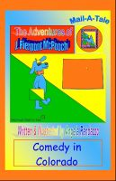 Cover for 'Colorado/McPooch Mail-A-Tale:Comedy in Colorado'