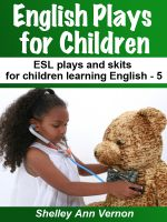 Cover for 'English Plays for Children 5 : Six More Easy ESL Plays'