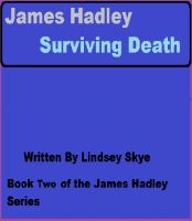 Cover for 'James Hadley Book Two: Surviving Death'