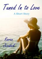 Cover for 'Tuned In to Love: A Short Story'
