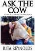 Ask the Cow - A Gentle Guide to Finding Peace by Rita Reynolds