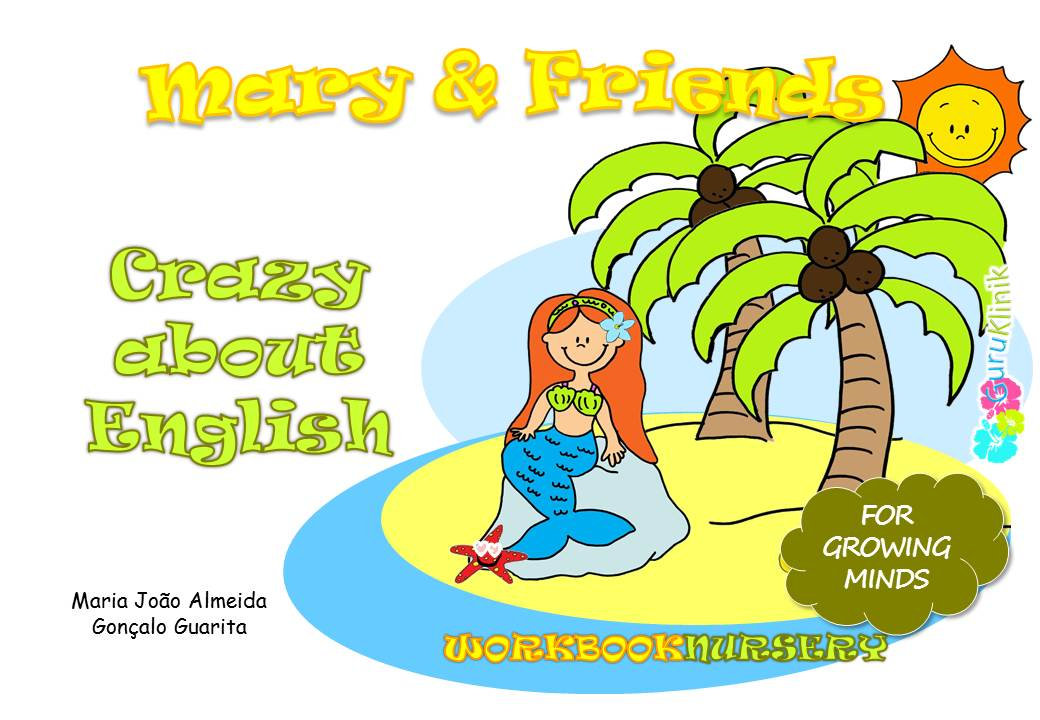 M.Jo Silva - Mary & Friends - Crazy About English - Nursery Green (ages 2-3)