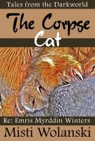 Cover for 'The Corpse Cat (Darkworld)'