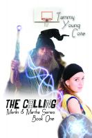 Cover for 'The Calling (Merlin and Martha: One)'