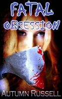 Cover for 'Fatal Obsession'