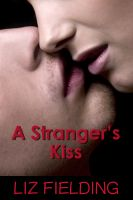 Cover for 'A Stranger's Kiss'
