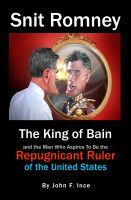 Cover for 'Mitt Romney: The King of Bain'