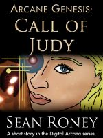 Cover for 'Arcane Genesis: Call of Judy'