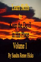 Cover for 'Learn Skills to Keep the Devil in His Place - Volume 1'