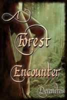 Cover for 'A Forest Encounter ~ Fantasy Erotica'