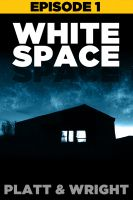 Cover for 'WhiteSpace: Episode 1'