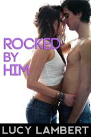 Lucy Lambert - Rocked By Him