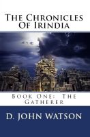 Cover for 'The Chronicles Of Irindia  Book One: The Gatherer (YA Fantasy)'