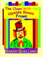 Cover for 'The Clown with the Upside Down Frown'