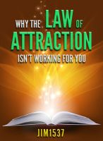 Cover for 'Why the Law of Attraction Isn't Working for You'