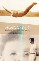 Cover for 'Available Light: Recollections and Reflections of a Son'