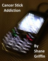 Cover for 'Cancer Stick Addiction'