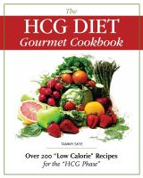 Cover for 'The HCG Diet Gourmet Cookbook Over 200'