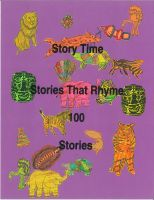 Cover for 'Story Time Stories That Rhyme 100 Stories'