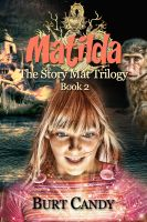 Cover for 'Matilda -The Story Mat Trilogy : Book 2'