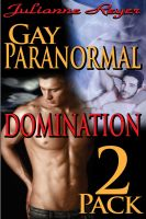 Cover for 'Gay Paranormal Domination Two-Pack (BDSM Erotica Bundle)'